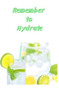Remember to hydrate
